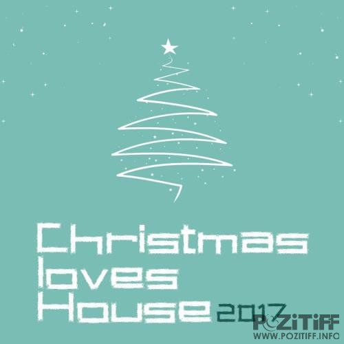 Christmas Loves House 2017 (2017)