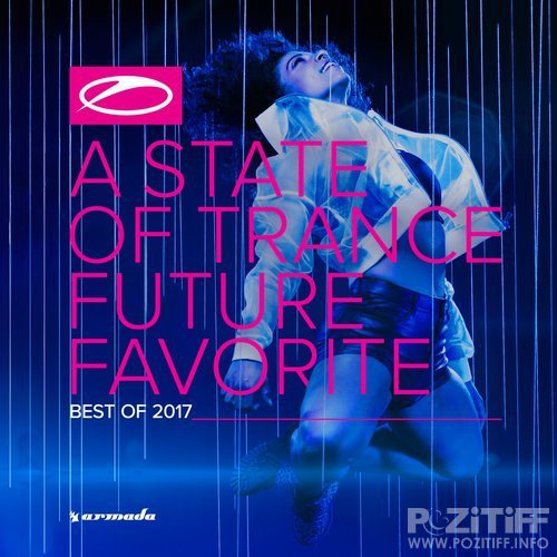 A State of Trance Future Favorite - Best of 2017 (Extended Versions) (2017)
