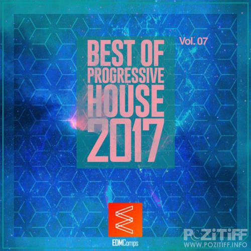 Best of Progressive House 2017 Vol. 07 (2017)