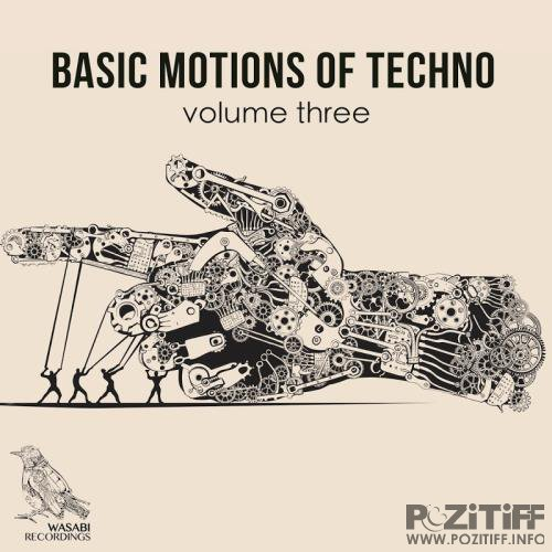Basic Motions of Techno, Vol. 3 (2017)