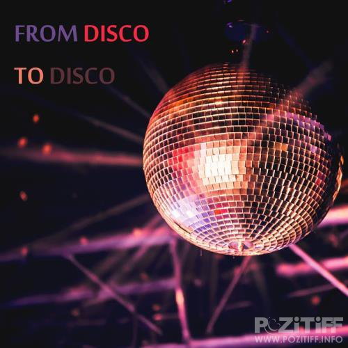 House Place - From Disco to Disco (2017)