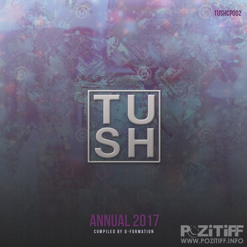 D-Formation - T U S H Annual 2017 (2017) FLAC