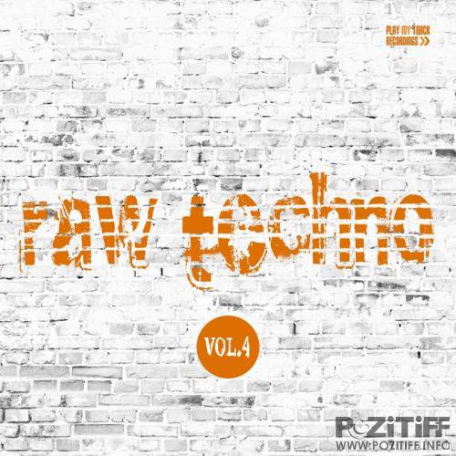 Raw Techno, Vol. 4 (2017)