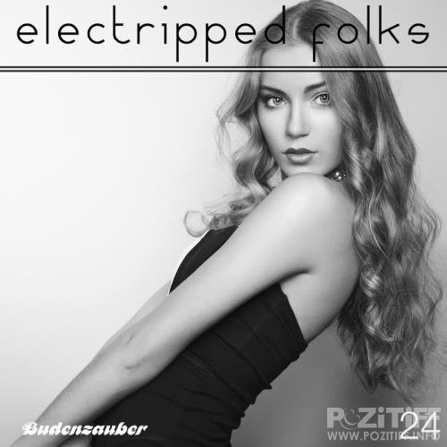 Electripped Folks, 24 (2017)
