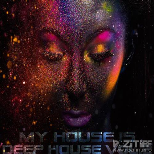 My House Is Deep House Vol. 2 (2017)