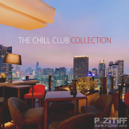 The Chill Club Collection (2017)