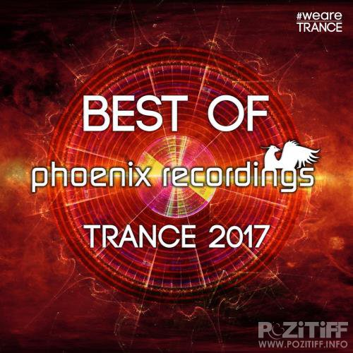 Best of Phoenix Recordings Trance 2017 (2017)