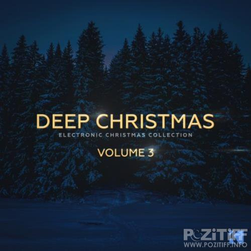 Deep Christmas, Vol. 3 (Electronic Christmas Collection) (2017)