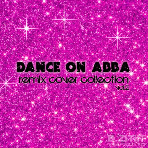 Dance on Abba (Remix Cover Collection Vol 2) (2017)
