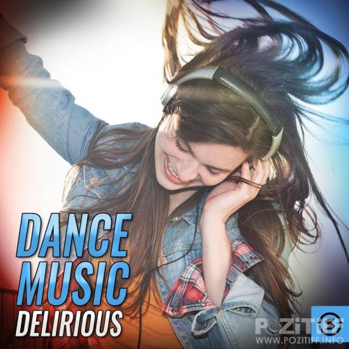 Dance Music Delirious (2017)