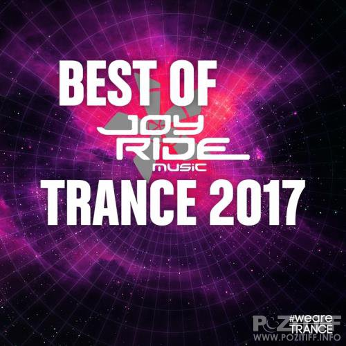 Best Of Joyride Music Trance 2017 (2017)
