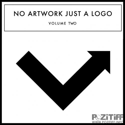 No Artwork Just A Logo, Vol. 2 (2017)
