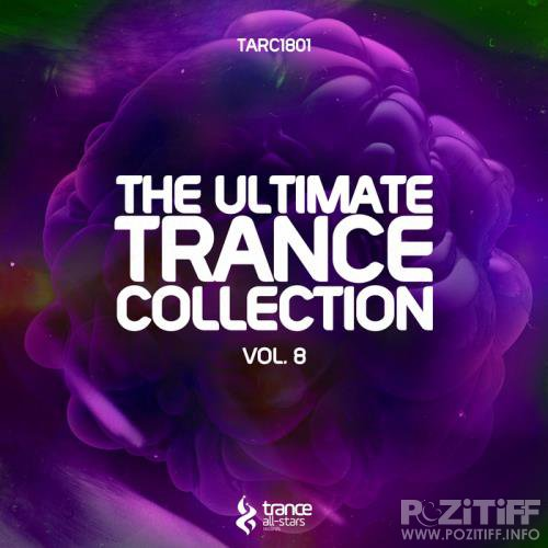 The Ultimate Trance Collection, Vol. 8 (2018)