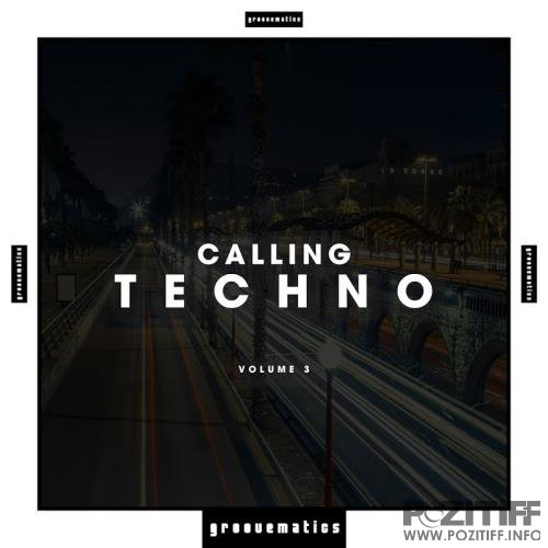 Calling Techno!, Vol. 3 (2018)