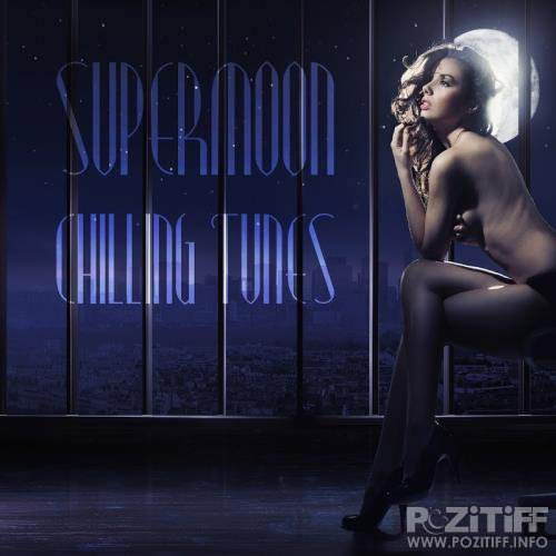 Supermoon Chilling Tunes (2018)