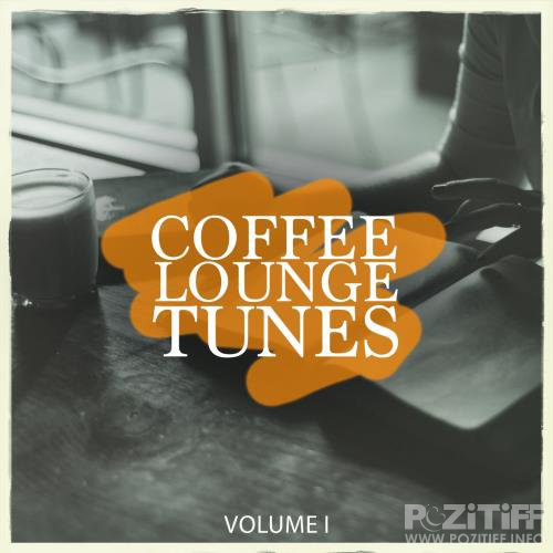 Coffee Lounge Tunes, Vol. 1 (Lean Back & Relax With Wonderful Electronic Lounge Pearls) (2018)