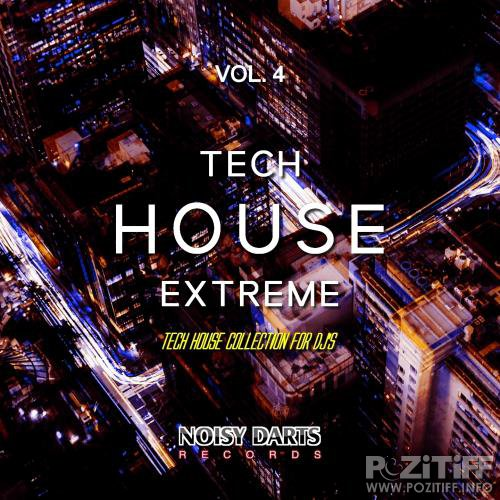 Tech House Extreme, Vol. 4 (Tech House Collective for DJ's) (2018)