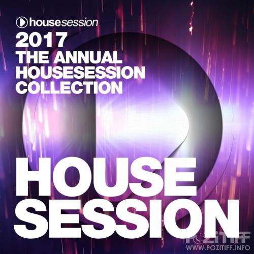 2017: The Annual Housesession Collection (2018) FLAC