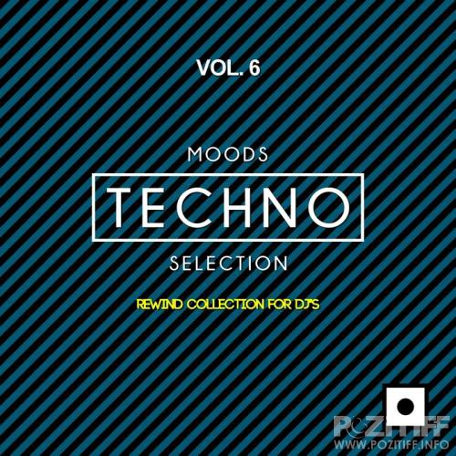 Moods Techno Selection, Vol. 6 (Rewind Collection For DJ's) (2018)