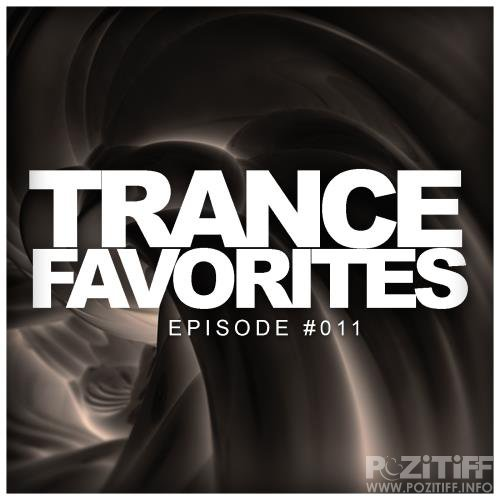 Trance Favorites: Episode #011 (2018)