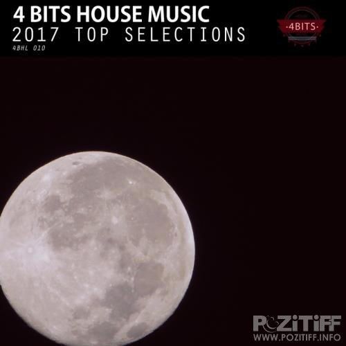 4 Bits House Music 2017 Top Selections (2018)