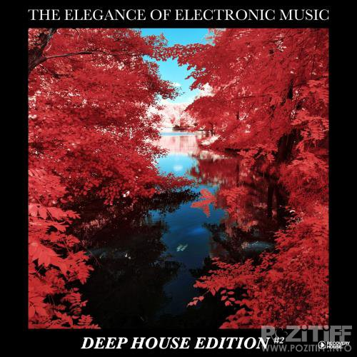 The Elegance Of Electronic Music - Deep House Edition #2 (2018)
