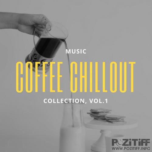 Coffe Chillout, Collection Vol. 1 (2018)