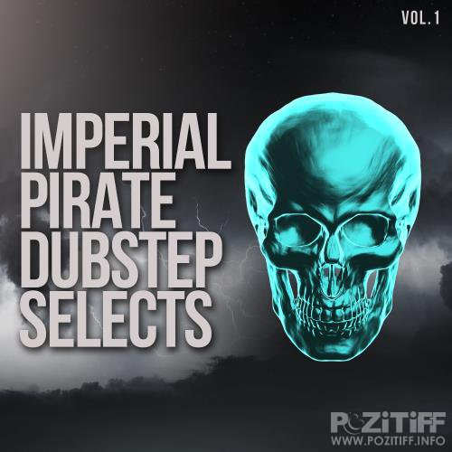 Imperial Pirate Dubstep Selects, Vol. 1 (2017)