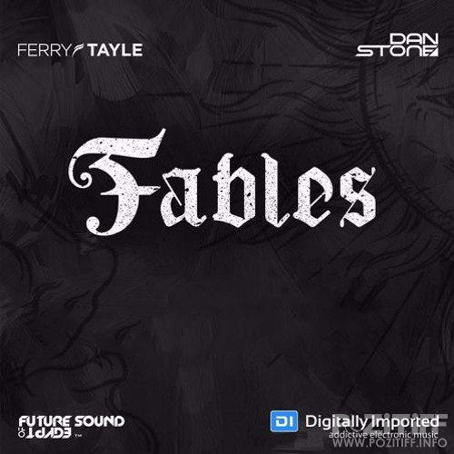 Ferry Tayle & Dan Stone - Fables 034 (2018-02-19)