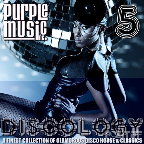 Discology 5 (A Finest Collection Of Glamorous Disco House & Classics) (2018)