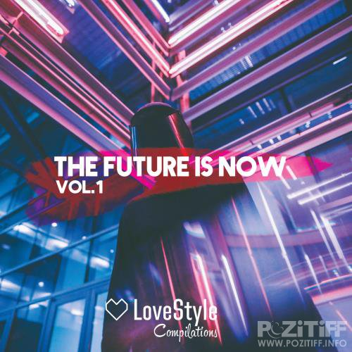 The Future Is Now Vol.1 (2018)