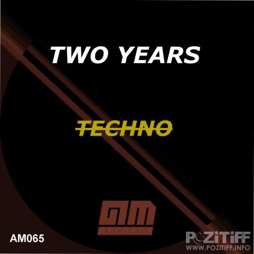 Two Years of Techno (2018)
