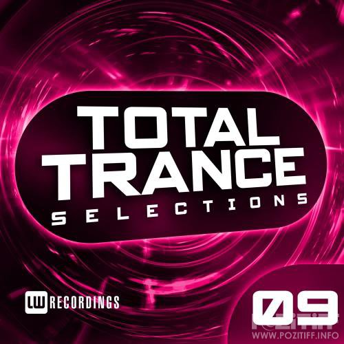 Total Trance Selections, Vol. 09 (2018)