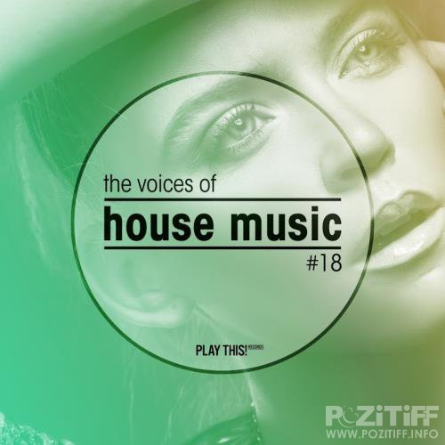 The Voices Of House Music, Vol. 18 (2018)