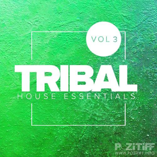 Tribal House Essentials, Vol. 3 (2018)