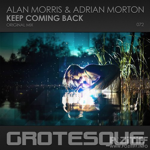 Alan Morris & Adrian Morton - Keep Coming Back (2018)
