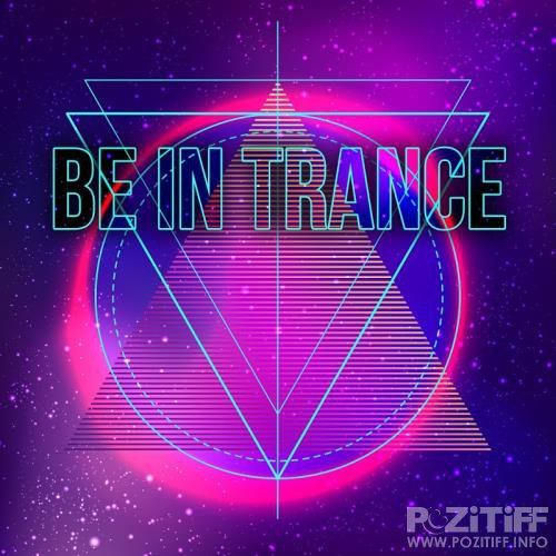Be in Trance (2018)