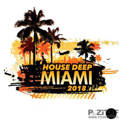 Miami 2018 House Deep (2018)