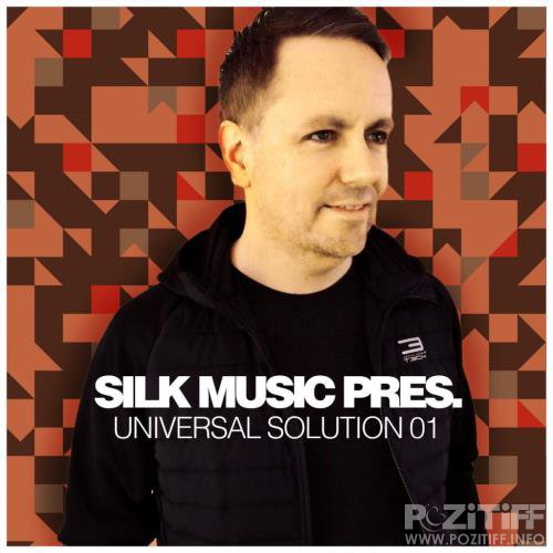 Silk Music Pres. Universal Solution 01 (2018)