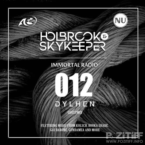 Holbrook & SkyKeeper - Immortal 012 (2018-03-27)