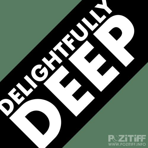 Delightfully Deep (2018)