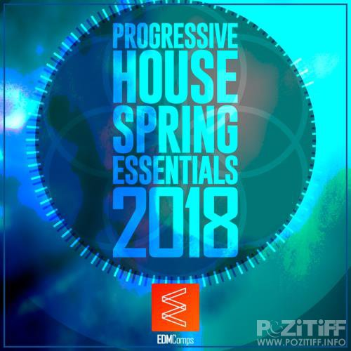 Progressive House Spring Essentials 2018 (2018)