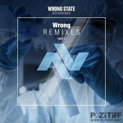 Wrong Remixes, Pt. 1 (2018)
