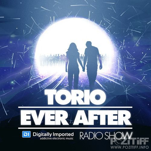 Torio - Ever After Radio Show 176 (2018-04-13)