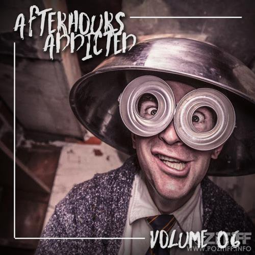 Afterhours Addicted, Vol. 06 (2018)