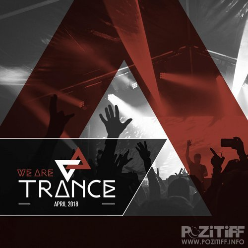 We Are Trance April 2018 (2018)