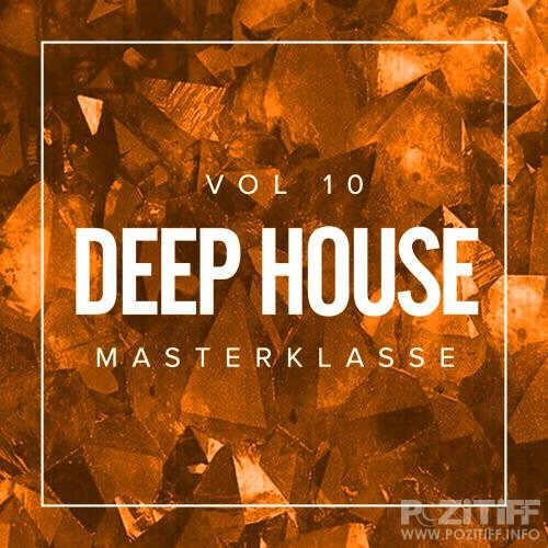 Deep House Masterklasse, Vol. 10 (2018)