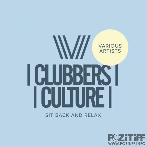 Clubbers Culture Sit Back & Relax (2018)