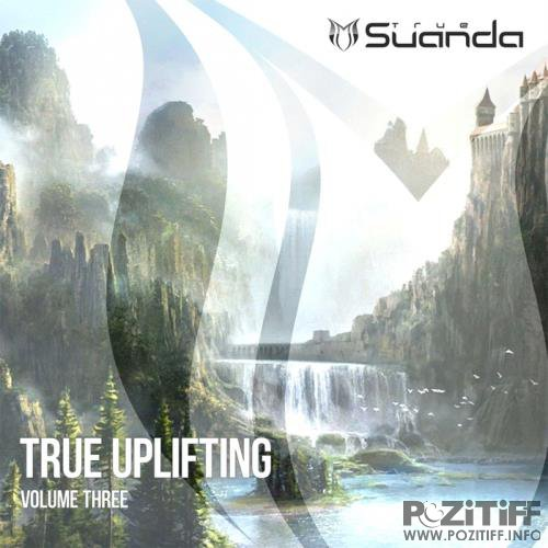True Uplifting, Vol. 3 (2018)