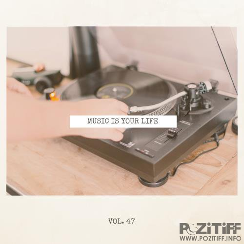Music Is Your Life, Vol. 47 (2018)